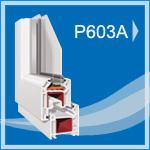 P 603A PVC Pencere ve Kapı Sistemleri